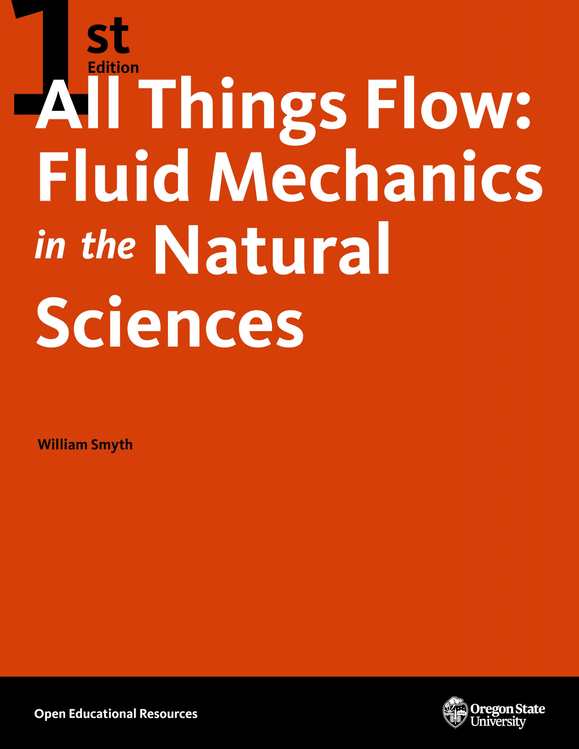 Cover image for All Things Flow: Fluid Mechanics in the Natural Sciences